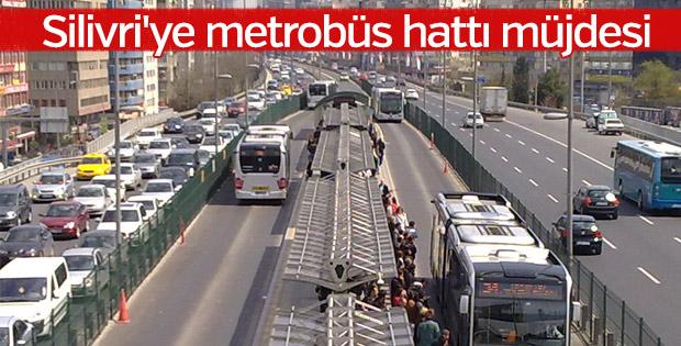 Silivri'ye metrobüs hattı müjdesi