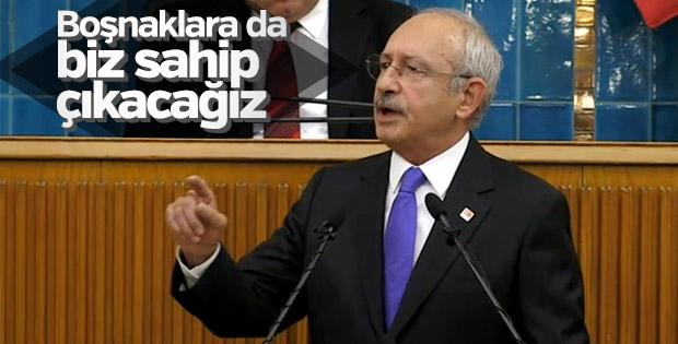 Kemal Kılıçdaroğlu: Boşnaklara da biz sahip çıkacağız