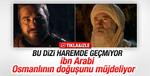 Diriliş-Ertuğrul'da İbn Arabi Osmanlı'yı müjdeliyor