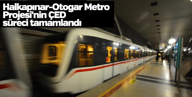 Halkapınar-Otogar Metro Projesi'nin ÇED süreci tamamlandı