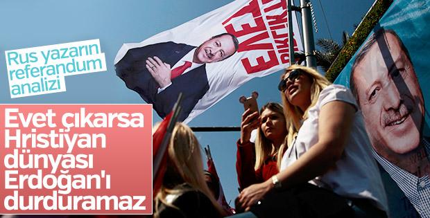 Rus yazardan Erdoğan ve referandum yazısı