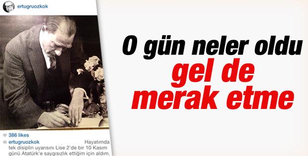 Ertuğrul Özkök'ün Instagram'daki 10 Kasım itirafı