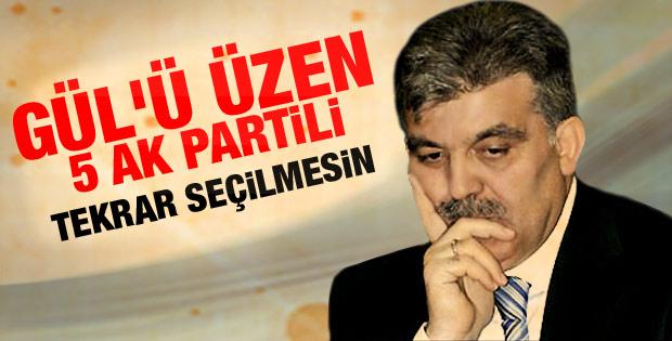 Abdullah Gül'ü üzen 5 AK Partili isim