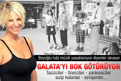 Ayşe Arman Galata'da yaşanan rezaleti yazdı