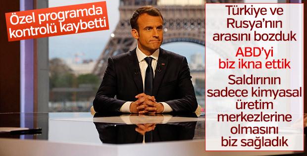 Macron: Türkler ve Rusların arasını bozduk
