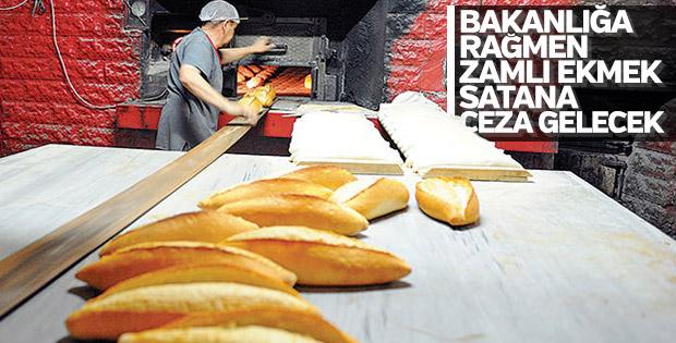 Ekmeğe zam uygulayan fırıncı ceza ödeyecek