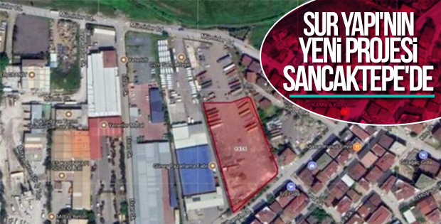 Sur Yapı Sancaktepe'de yeni bir proje hayata geçirecek