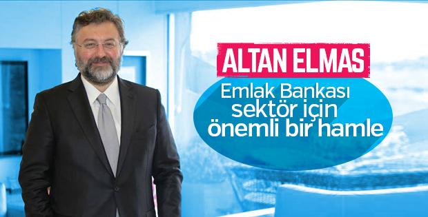 Altan Elmas: Emlak Bankası yatırım bankası gibi çalışabilir