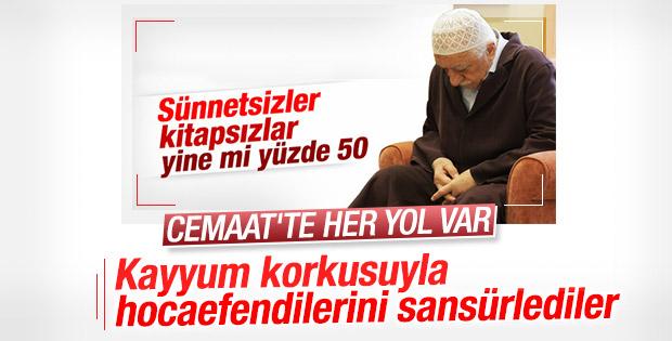 Cemaat Fethullah Gülen'i sansürledi