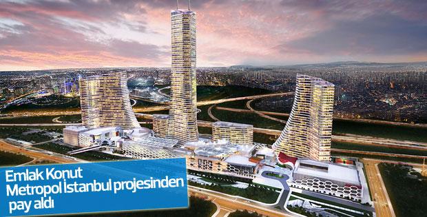 Emlak Konut Metropol İstanbul projesinden pay aldı