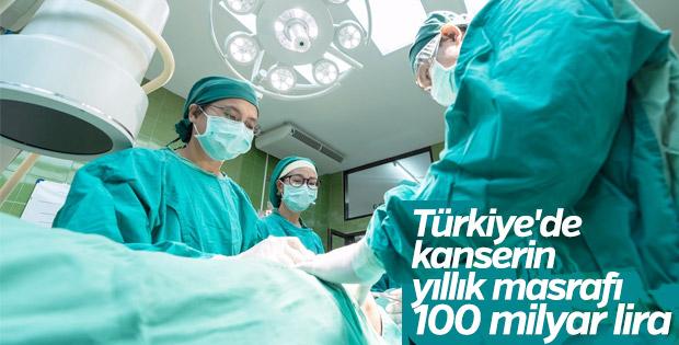 Türkiye'de kanserin yıllık masrafı 100 milyar lira