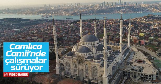 Çamlıca Camii'nde çalışmalar sürüyor
