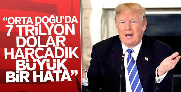 Trump: Orta Doğu'da harcanan 7 trilyon dolar büyük hata