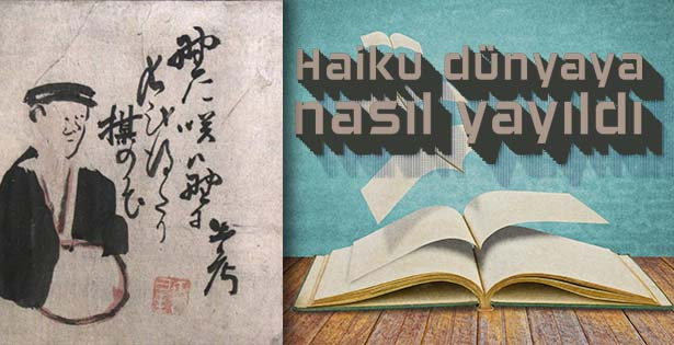 Japon şiiri Haiku'nun hayatımızdaki yeri ve önemi
