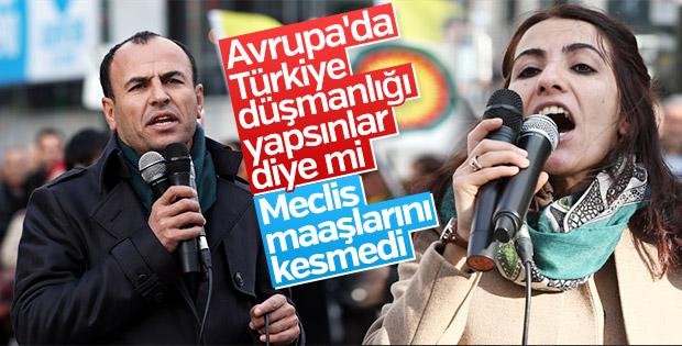 Avrupa'ya kaçan HDP'li vekiller maaş almaya devam ediyor