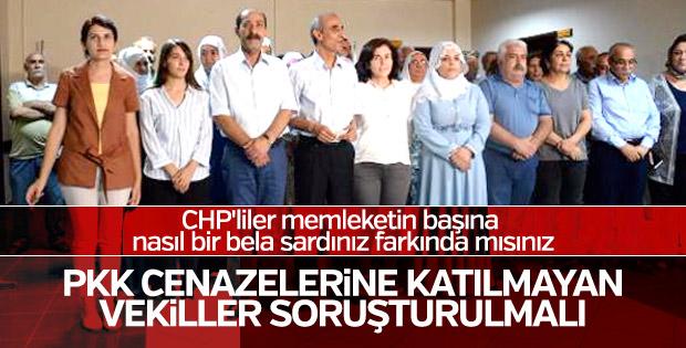 'PKK'lı cenazesine gitmeyen vekillere soruşturma açarım'