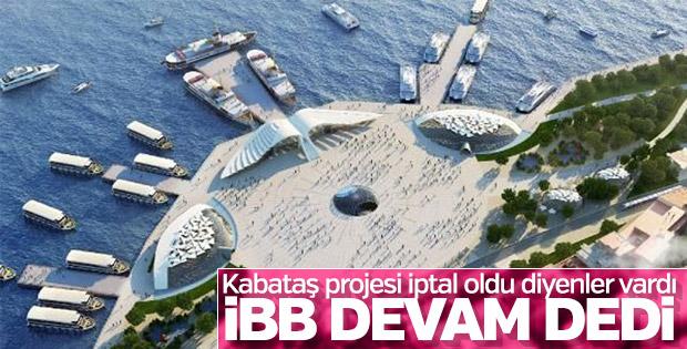 İBB: Kabataş Martı Projesi iptal edilmedi