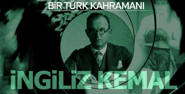 Milli mücadelenin kahraman ismi: İngiliz Kemal