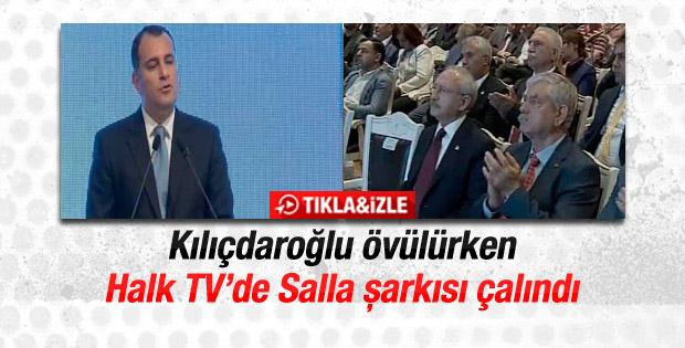 Kılıçdaroğlu övülürken Halk TV'de Salla şarkısı çalındı