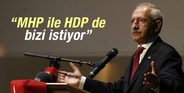 Kılıçdaroğlu: MHP ve HDP de bizi istiyor
