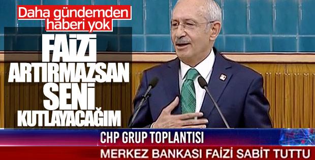 Kılıçdaroğlu: Faiz artmazsa Erdoğan'ı tebrik edeceğim