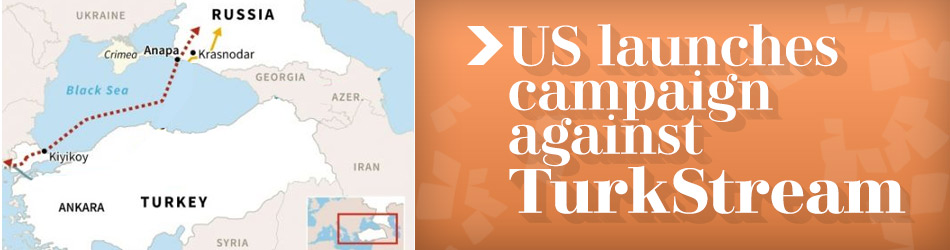 US launches campaign against TurkStream