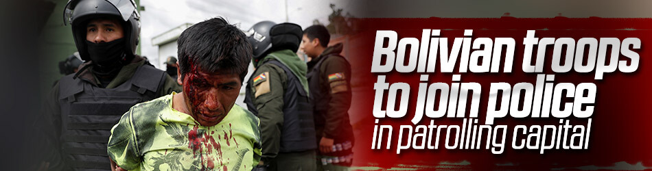 Armed forces to join police to suppress the protests in Bolivia