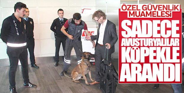 Avusturyalı yolcuların üzeri köpekle arandı