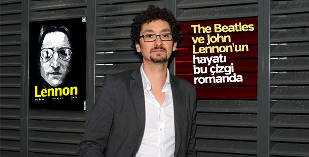 John Lennon'un yaşamı çizgi roman oldu