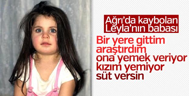 Ağrı'da kaybolan Leyla'nın babası umutlu