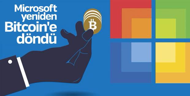 Microsoft yeniden Bitcoin'e destek verecek