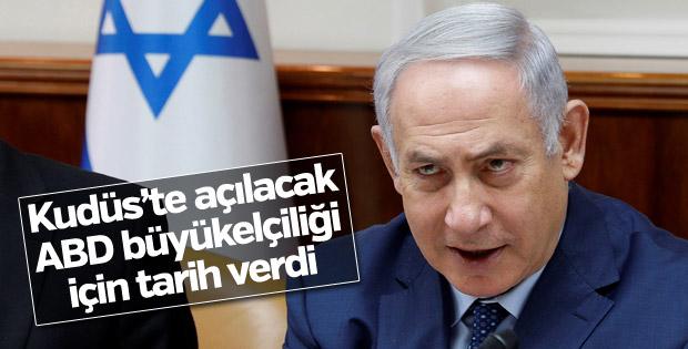 Netanyahu, ABD'nin Kudüs Büyükelçiliği için tarih verdi