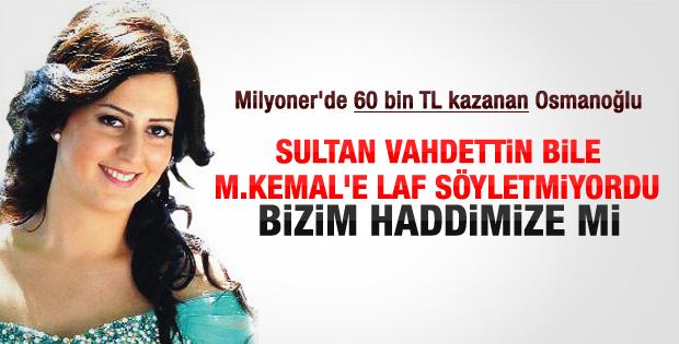 Nilhan Osmanoğlu: Atatürk'e kinimiz yok