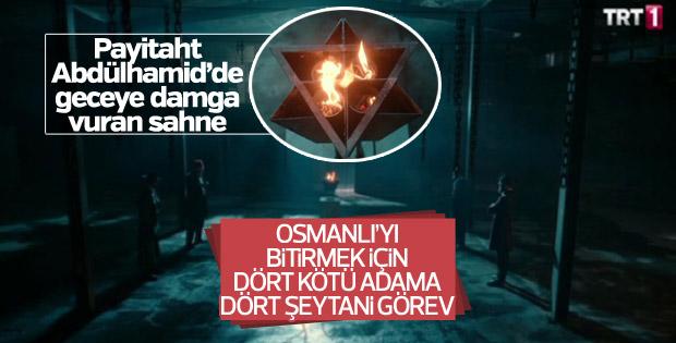 'Payitaht Abdülhamid' dizisinde geceye damga vuran sahne