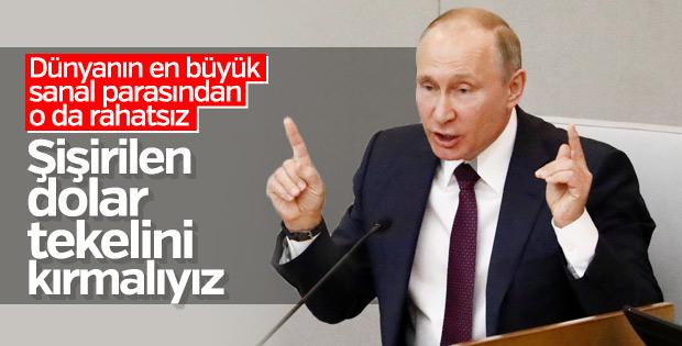 Putin: Dolar tekeli birçok ülkeyi tehdit ediyor