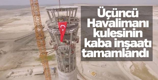 Üçüncü Havalimanı kulesinin kaba inşaatı tamamlandı
