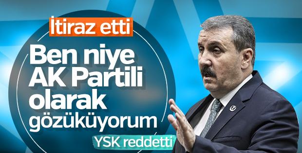 Destici YSK'ya itiraz etti: BBP Genel Başkanı yazılsın