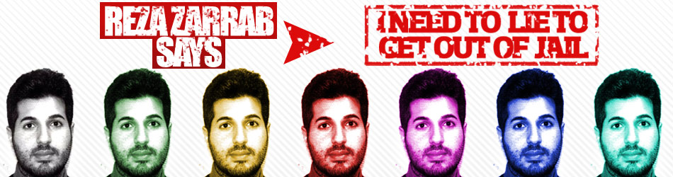 Zarrab is ready to lie to get freedom