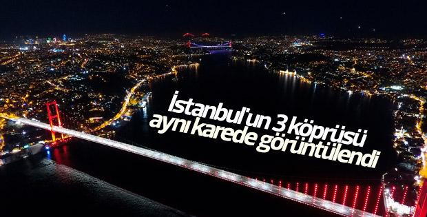 İstanbul'un 3 köprüsü aynı karede