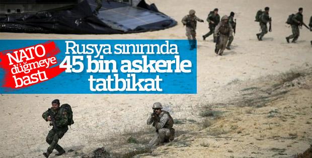 NATO 45 bin askerler Rusya sınırında tatbikat yapacak
