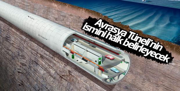 Avrasya Tüneli'nin ismi için anket düzenlenecek