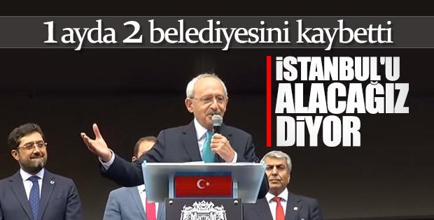 Kılıçdaroğlu: İstanbul'u alacağız