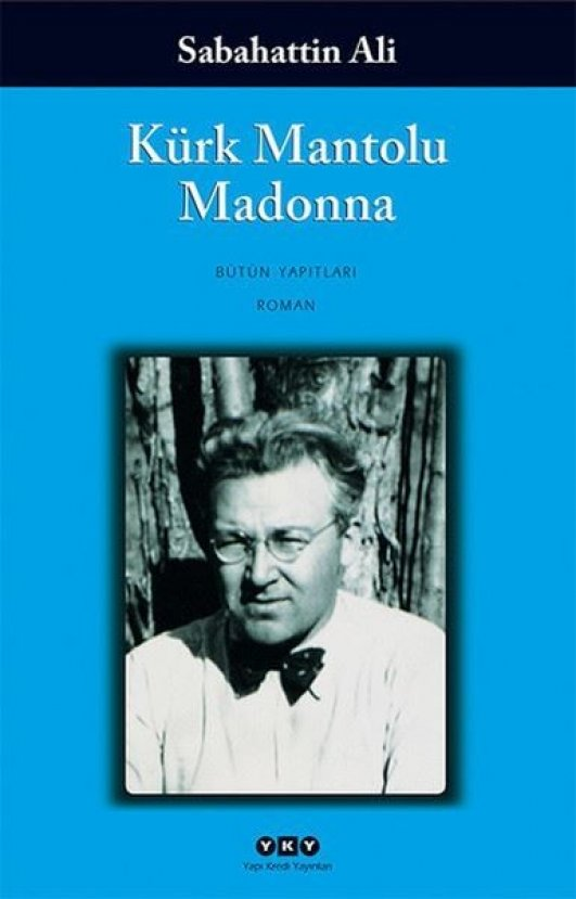 Kürk Mantolu Madonna'da aşktan doğmuş 22 söz...
