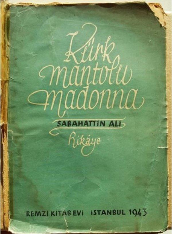 Kürk Mantolu Madonna'dan yürek burkan 22 söz