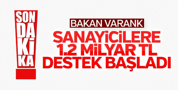 Bakan Varank: Sanayicilere destek programını devreye soktuk