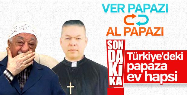 FETÖ'cü papaz ev hapsine alındı