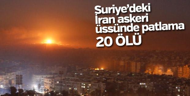 Suriye'deki İran askeri üssünde patlama