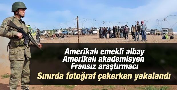 Suriye sınırında 3 şüpheli turist gözaltına alındı
