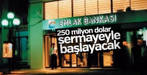Emlak Bankası 250 milyon dolar sermayeyle başlayacak