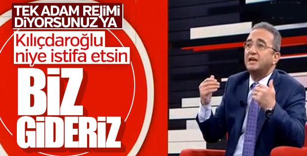 CHP'li Bülent Tezcan: Genel başkan kalır biz gideriz